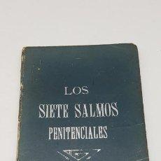 Antigüedades: LOS SIETE SALMOS PENITENCIALES ( 1906 ). Lote 201107118
