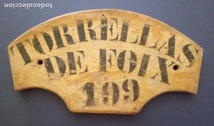 ANTIGUA MATRÍCULA DE MADERA PARA CARRO - TORRELLAS DE FOIX Nº 199 - PENEDÉS (Antigüedades - Técnicas - Rústicas - Caballería Antigua)