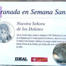 Antiguidades: SEMANA SANTA. GRANADA. MONEDA NUESTRA SEÑORA DE LOS DOLORES. A ESTRENAR. Lote 206345725