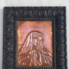 Antigüedades: RELIEVE EN PLANCHA DE COBRE DE VIRGEN DOLOROSA. Lote 207664498