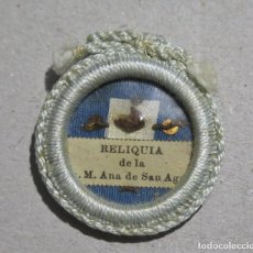 Antigüedades: RELICARIO DE LA V. M. ANA DE SAN AGUSTIN. CARMELITA. RELIQUIA PRIMER GRADO. Lote 208051210
