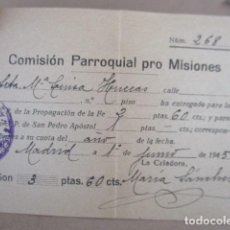 Antigüedades: COMISION PARROQUIAL PRO MISIONES -1945. Lote 208074465