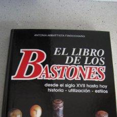 Antigüedades: EL LIBRO DE BASTONES UN AMPLIO TRATADO DE BASTONES. Lote 210266295
