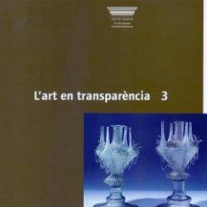 Antiguidades: L'ART EN TRANSPARÈNCIA 3. Lote 210281248