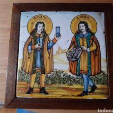 Antigüedades: AZULEJO ANTIGUO DE SAN COSME Y SAN DAMIÁN. Lote 218115422