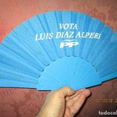 Antigüedades: PARTIDO POPULAR ABANICO ANTIGUO ALICANTE VOTA A DIAZ ALPERIZ PARTIDO POLITICO PP VOTACIONES. Lote 219901137