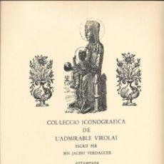 Antigüedades: COL.LECCIÓ ICONOGRÀFICA DE L'ADMIRABLE VIROLAI. CONJUNTO DE 4 GOIGS NUMERADOS Y FIRMADOS A MANO. Lote 220598766
