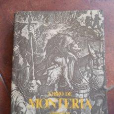 Antigüedades: LIBRO DE LAS MONTERÍAS DE PEDRO DE PEDRAZA. FACSÍMIL. 1984. Lote 221256177