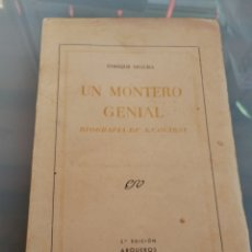 Antigüedades: UN MONTERO GENIAL. ANTONIO COVARSI. 2°EDC. 1953. BADAJOZ. Lote 221391571