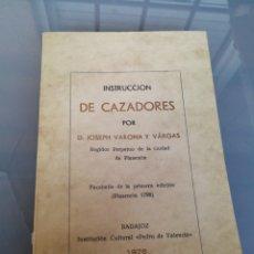 Antigüedades: INSTRUCCIONES DE CAZA. FACSIMIL. BADAJOZ 1976.. Lote 221400127