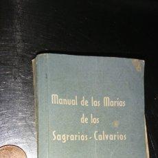 Antigüedades: ANTIGUO LIBRILLO, MANUAL DE LAS MARÍAS DE LOS SAGRARIOS- CALVARIOS, AÑO 1953. Lote 221500685