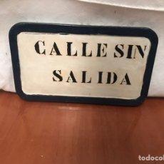 Antigüedades: ANTIGUO LETRERO DE CALLE SIN SALIDA METÁLICO. Lote 221562592
