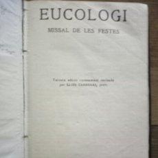 Antigüedades: LIBRO MISAL EUCOLOGI MISAL DE LES FESTES. Lote 222057257