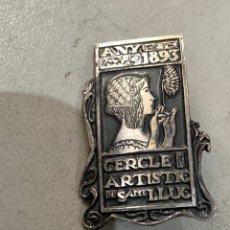 Antigüedades: INSIGNIA DE PLATA AÑOS 1893 CERCLE ARTISTIC DE SAN LLUC . VER LAS IMÁGENES. Lote 222328473