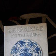 Antigüedades: CERÁMICAS DE TALAVERA, ARTE Y PATRIMONIO. Lote 222778771