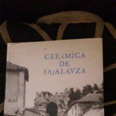 Antiquités: CERÁMICA DE FAJALAUZA, LIBRO DE JOSÉ LUIS GARZÓN. Lote 222813615