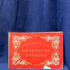 Antigüedades: BRODERIES TURQUES CATALOGO BORDADOS TURCOS LABORES BORDAR BIBLIOTHEQUE DMC 19,5X29,5CMS PPIO S XX. Lote 223158480