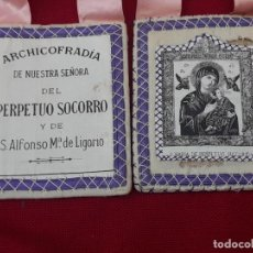 Antigüedades: ESCAPULARIO GRANDE ANTIGUO - ARCHICOFRADIA DE NTRA. SRA. PERPETUO SOCORRO Y S. ALFONSO Mª. LIGORIO.. Lote 224968532