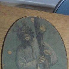 Oggetti Antichi: ANTIGUA LAMINA ENMARCADA.CRISTO JESUS DEL GRAN PODER. SEVILLA. Lote 228867210