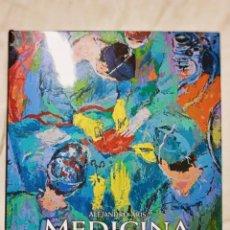 Antigüedades: MEDICINA EN LA PINTURA / ALEJANDRO ARIS / EDI. LUNWERG / 2002. Lote 237466695