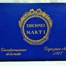 Antigüedades: EDICIONES MARTÍ.TRANSFORMACIONES DE LA MODA.TRAJES PARA NIÑO,AÑO 1927. Lote 241410835