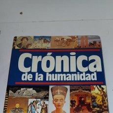 Antigüedades: CRONICA DE LA HUMANIDAD. PLAZA & JANES. 1987. 1184 PG. Lote 245039285