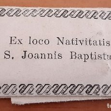 Antigüedades: EX LOCO NATIVITIS S. JOANNIS BAPTISTAE. Lote 247793625