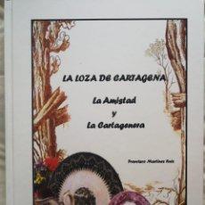 """Antiquités: LA LOZA DE CARTAGENA """"LA AMISTAD Y LA CARTAGENERA"""". Lote 248228235"""