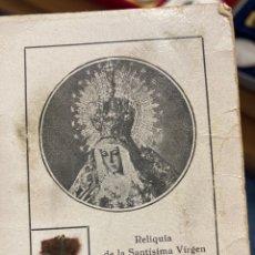 Antigüedades: ANTIGUA RELIQUIA VIRGEN DE LA ESPERANZA. Lote 258318380
