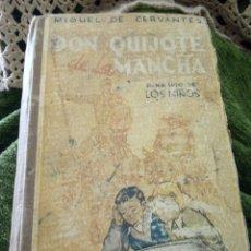 Antiguidades: DON QUIJOTE DE LA MANCHA PARA USO DE LOS NIÑOS DEL AÑO 1945. Lote 260423185