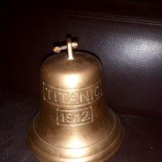 Antigüedades: CAMPANA TITANIC. Lote 262975155