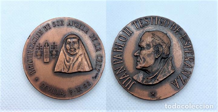 521.MEDALLA DE LA BEATIFICACION DE SOR ANGELA DE LA CRUZ (SEVILLA 5-XI-1982) (Antigüedades - Religiosas - Medallas Antiguas)