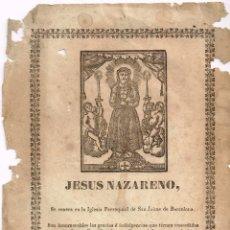 "Oggetti Antichi: FIN XVIII PRIN. XIX XILOGRAFÍA ""JESÚS NAZARENO"" SE VENERA EN I. S. JAIME BARCELONA. Lote 267118454"