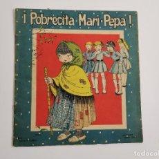 Antigüedades: CU-146. CUENTO INFANTIL POBRECITA MARI PEPA. ILUST.MARIA CLARET.. Lote 267190219