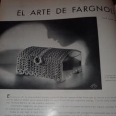Antigüedades: ANTIGUO ARTÍCULO SOBRE EL ARTE DE FARGNOLI. CAJAS, COFRES, BAÚLES. DECORACIÓN. 1935.. Lote 275219298