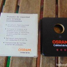 Antigüedades: PROBADOR PARA LAMPARAS INCANDECENTES OSRAM DE SEGURIDAD EN CAJA. Lote 275463073