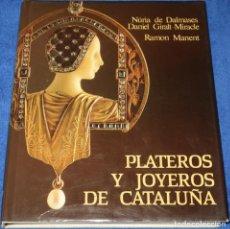 Antigüedades: PLATEROS Y JOYEROS DE CATALUÑA - NURIA DE DALMASES - EDICIONES DESTINO (1985). Lote 277200623