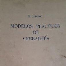 Antigüedades: MODELOS PRÁCTICOS DE CERRAJERÍA. Lote 277259648