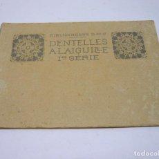 Antigüedades: S.XIX - BELLO CATALOGO FRANCES. ENCAJE DE AGUJA CON SUS PATRONES. Lote 278828948