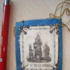 Antiquités: ESCAPULARIO NUESTRA SEÑORA DE LA CORREA. Lote 282008493