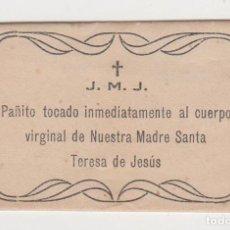 Antigüedades: PAÑITO TOCADO AL CUERPO VIRGINAL DE NUESTRA MADRE SANTA TERESA DE JESÚS - PERFECTO ESTADO. Lote 285605103