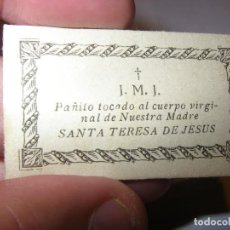 Antigüedades: RELIQUIA DE PAÑITO TOCADO AL CUERPO DE SANTA TERESA DE JESUS.. Lote 289272458