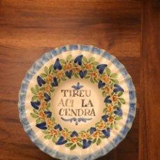 Antigüedades: ANTIGUO CENICERO DE LOZA PINTADO A MANO CON TEXTO EN CATALÁN .. Lote 289634323