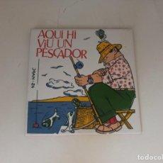 Antigüedades: AZULEJO AQUI VIU UN PESCADOR. Lote 292204138