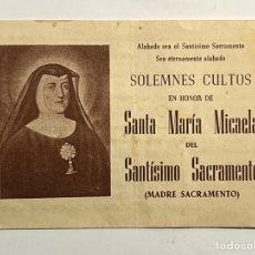 Antigüedades: DIPTICO VALENCIA. COFRADÍA STA MARÍA MICAELA STMO SACRAMENTO. XXII ANIVERSARIO DE SU CANONIZACIÓN. Lote 295385493