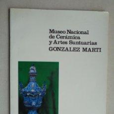 Antigüedades: MUSEO NACIONAL DE CERAMICA Y ARTES SUNTUARIAS GONZALEZ MARTI.-833. Lote 295919318