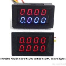 Radio antiche: VOLTIMETRO AMPERIMETRO DC 200V 10A CUATRO DIGITOS. CORRIENTE CONTINUA.. Lote 233640030