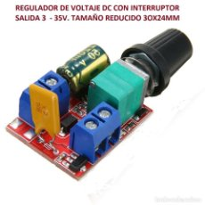 Radio antiche: REGULADOR DE VOLTAJE DC 3V-35V 5A. .CON INTERUPTOR. TAMAÑO REDUCIDO 30X24MM.. Lote 233639645