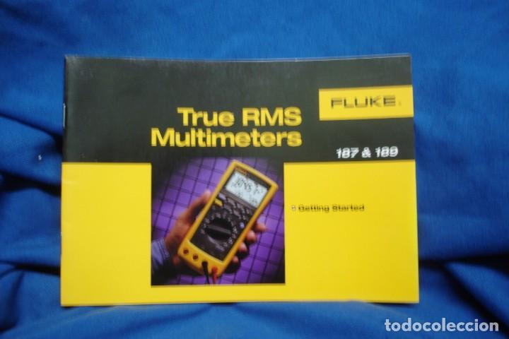 MANUAL DE USO DEL TESTER O MULTÍMETRO FLUKE 187 & 189 (Radios - Aparatos de Reparación y Comprobación de Radios)