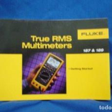 Radios antiguas: MANUAL DE USO DEL TESTER O MULTÍMETRO FLUKE 187 & 189. Lote 245292980